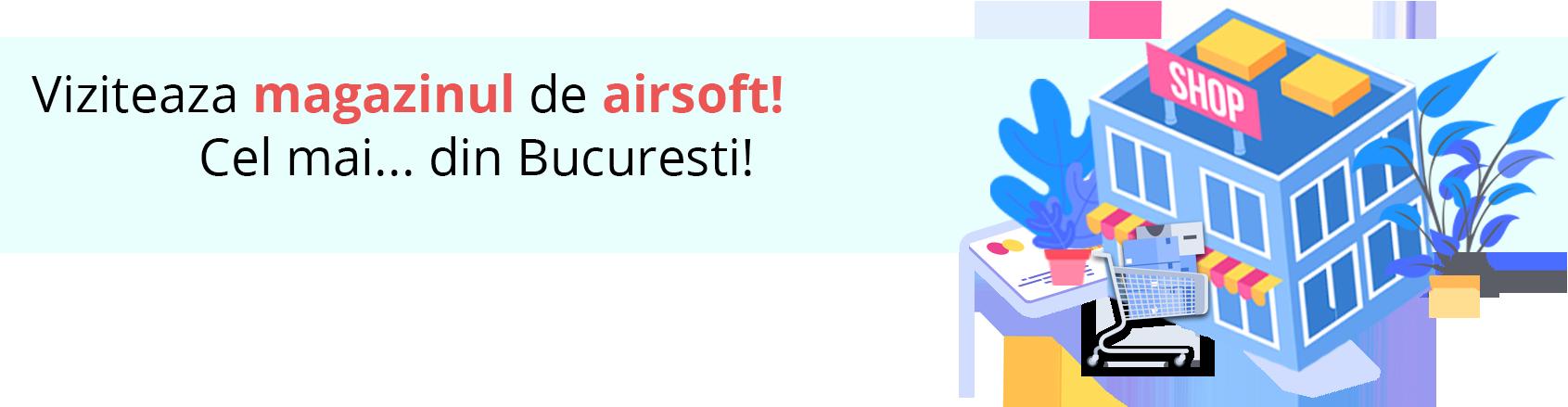 Magazin Airsoft Bucuresti